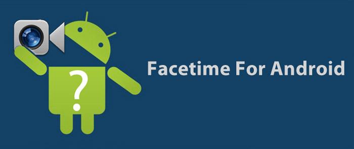 FaceTime для Андроид