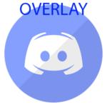 Overlay в Дискорде
